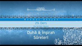Envâru'l Kur'ân Dersleri 29 (93-DUHÂ ve 94-İNŞİRAH SÛRELERİ)