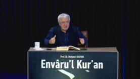 Envâru'l Kur'ân Dersleri 91 (77. MÜRSELAT SÛRESİ 20-28 Âyetler)